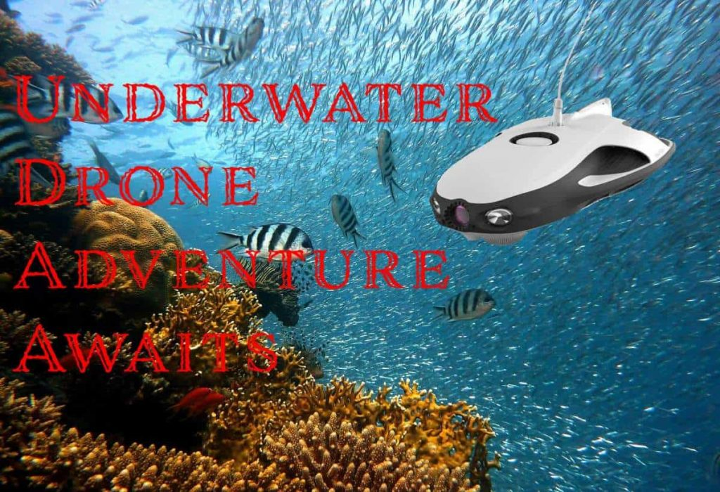 PowerRay Underwater Drone
